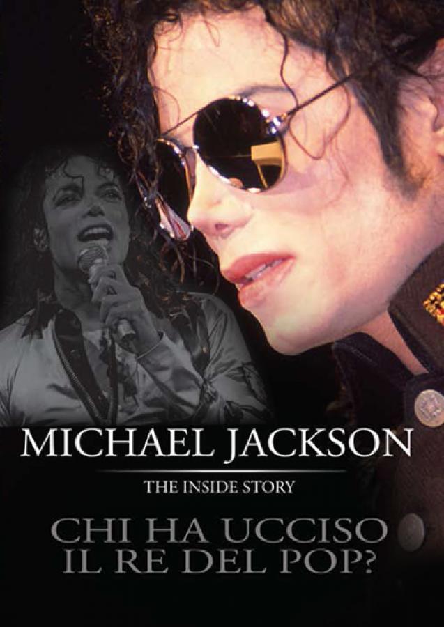 Michael Jackson The insidie story
